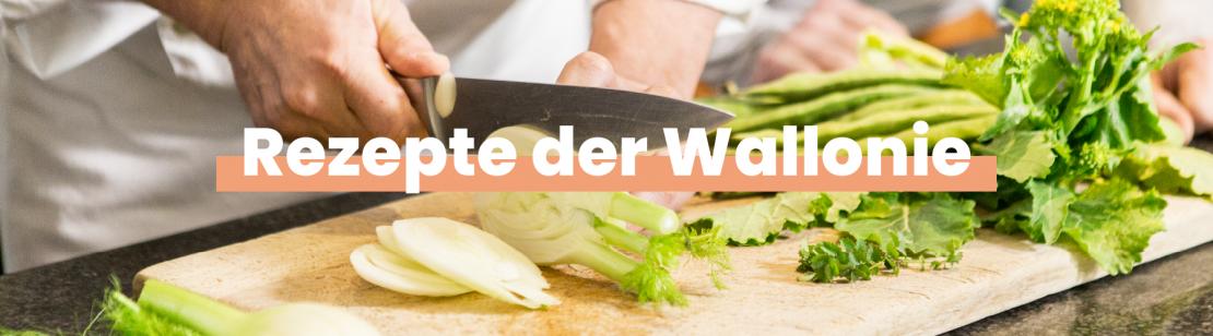 Rezepte der Wallonie