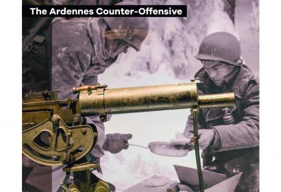 The Battle of the Ardennes - DECEMBER 1944 – JANUARY 1945 - The beginning - the end