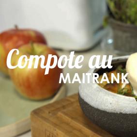 Compote au Maitrank